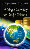Dr.TKJ's A Single Currency for Pacific Island Countries